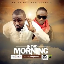 In The Morning ft Terry G