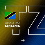 Weekly 100: Tanzania