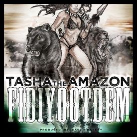 Tasha the Amazon - FiDiYootDem Cover Art