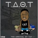 TayWorld5 - T.A.O.T - The Arrival Of Tay  (EP) Cover Art