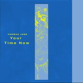 Your Time Now