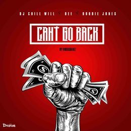 Team Bigga Rankin - Cant Go Back Cover Art