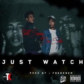 Just Watch (Dirty)