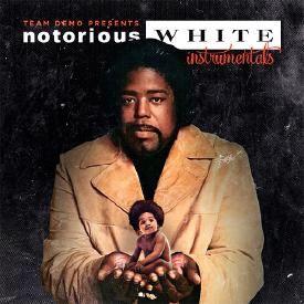Team Demo - 'Notorious White' (Instrumentals)