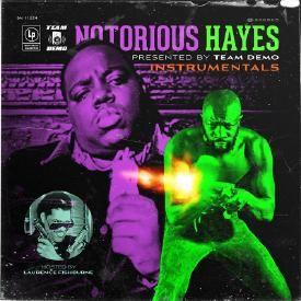 Team Demo - 'Notorious Hayes' (Instrumentals)