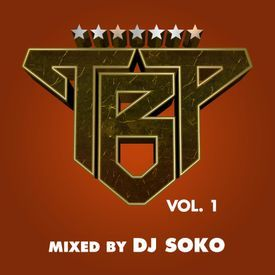 TBP Vol. 1 (Mixed by DJ Soko)