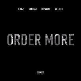 Order More (Feat. Lil Wayne & Yo Gotti)