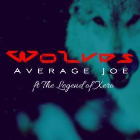 Wolves ft. The Legend of Xero