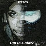 Terrell - Out In A Blaze  Cover Art