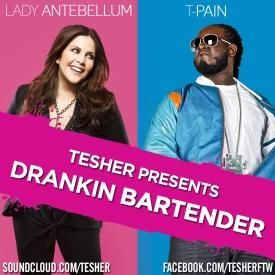 Drankin Bartender [Lady Antebellum x T-Pain]