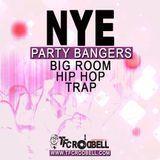 TFC ROD BELL - Big Room x Hip Hop x Trap NYE Party Bangers  (2016) Cover Art