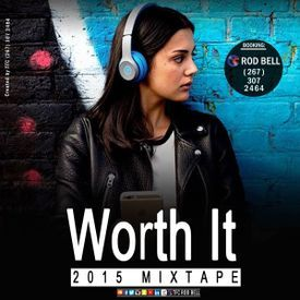 Worth It (2015 Mix)