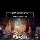 TFC ROD BELL - Lunch Break (2016) Cover Art
