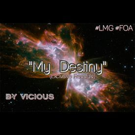 My Destiny(EXCLUSIVE FREESTYLE)(PRO BY FOA)