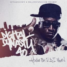 ThaAdvocate - Digital Dynasty 40 (Hosted by E.D.I. Mean) Cover Art