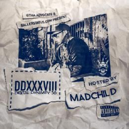 ThaAdvocate - Digital Dynasty 38 (Hosted by Madchild) Cover Art