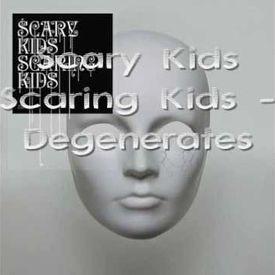Scary Kids Scaring Kids - Degenerates w/ Prelude