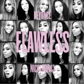 Flawless (Remix) (Feat. Nicki Minaj)