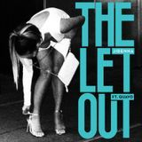 ThaProduceSection.com - The Let Out Cover Art