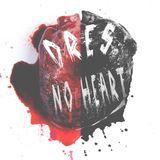 Dres - No Heart  Cover Art