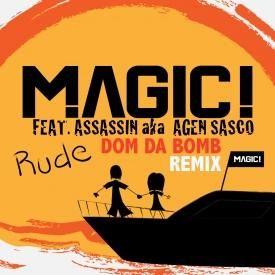 Rude (Dom Da Bomb Remix)
