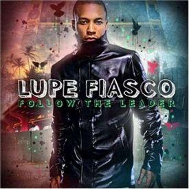 Lupe Fiasco - Follow The Leader Mixtape - High-quality ...