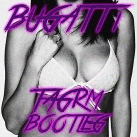 Bugatti (TAGRM Bootleg)