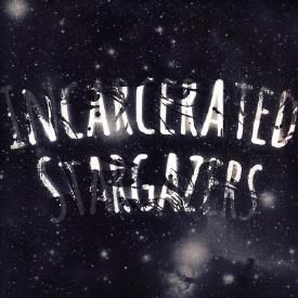 Incarcerated Stargazers