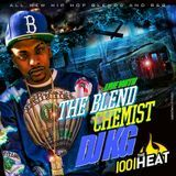 The Blend Chemist (DJKG) - 100.1 The Heat Week 19 (Clean New Hip Hop & R&B) Cover Art