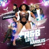 The Blend Chemist (DJKG) - R&B Love Handles (New R&B) Episode #47 Cover Art