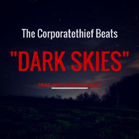 Dark Skies {Trap Beat}