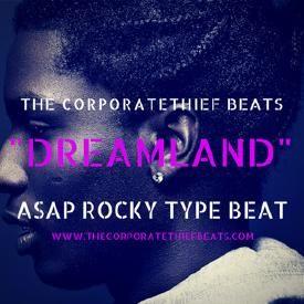 Dreamland (Asap Rocky Type Beat)