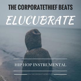Elucubrate {Hip Hop Instrumental}