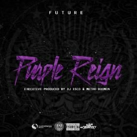 Purple Reign [Prod. By Metro Boomin]