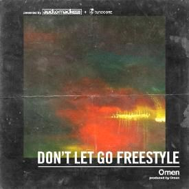 Don't Let Go Freestyle