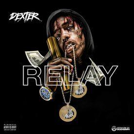 Famous Dex - Relay