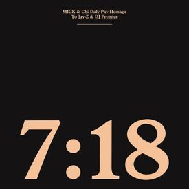 7:18 - A Homage To Jay-Z and DJ Premier