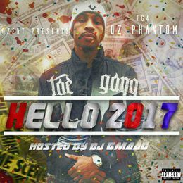 Tape House - Hello 2017 (Hosted By DJ GMAAC) Cover Art
