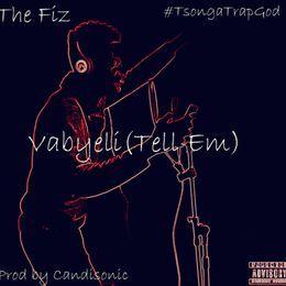 The Fiz - Vabyeli (Tell Em) Cover Art