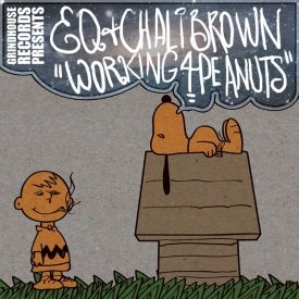 The Hip Hop Head - EQ & Chali Brown - Working 4 Peanuts Cover Art