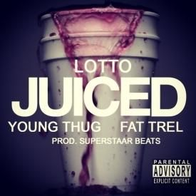 Juiced Ft. Young Thug & Fat Trel