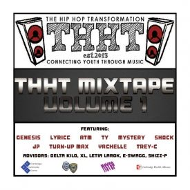 The Hip Hop Transformation - THHT Mixtape: Volume 1 Cover Art