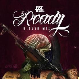 Ready (Gleesh-Mix)