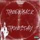 Throwback Thursday Freestyle (Unmixed Unmastered)