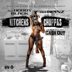 Kitchens & Choppas Intro (Feat. DJ Bobby Black)