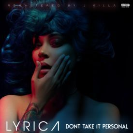 Don't Take It Personal (Remastered by J.Killa)