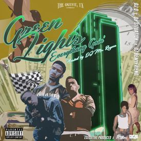 Green Lights [Prod by  Stunt N Dozier]