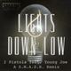 Lights Down Low (S.M.A.S.H. Remix)