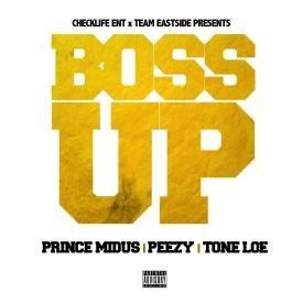 Boss Up (Feat. Peezy & Tone Loe)