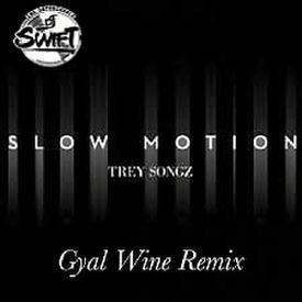 Trey Songz - Slow Motion-Gyal Wine Remix (Clean)